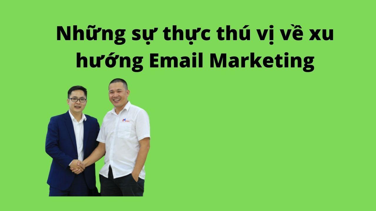 Những sự thực thú vị về xu hướng Email Marketing